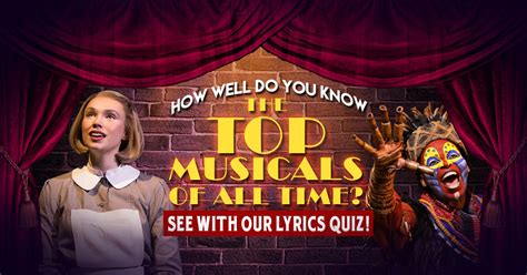 I Knew It All The Time See Belowyou Are Superma by How Well Do You The Top Musicals Of All Time See