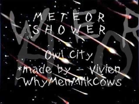 Owl City Meteor Shower by Owl City Meteor Shower With Lyrics