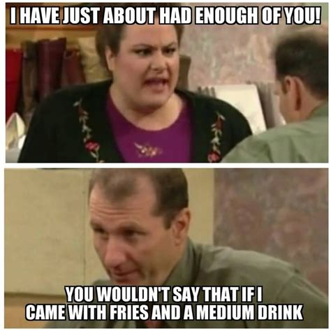Married With Children Memes - 10 best images about funny al bundy quotes on pinterest