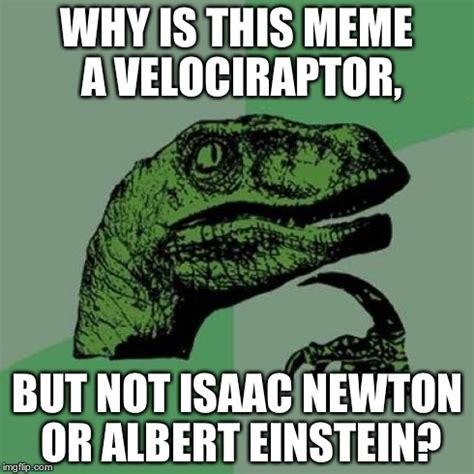 Raptor Meme Generator - meme generator velociraptor 28 images meme generator