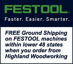 highland woodworking free shipping highland woodworking wood news no 98 october 2013
