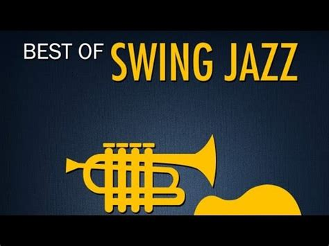 best of swing jazz swing videolike