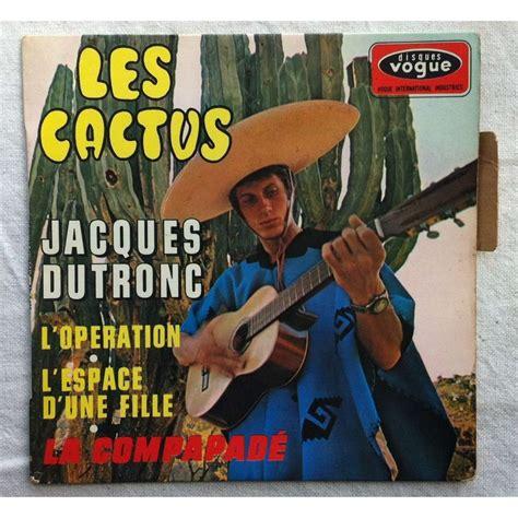jacques dutronc cactus les cactus 3 de jacques dutronc ep chez airwaytovesten