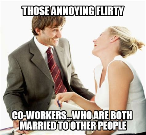 Annoying Coworkers Meme - image gallery most annoying co worker