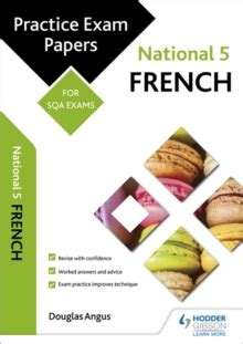 national 5 french practice 0007504888 national 5 french practice papers for sqa exams douglas angus 9781471885983 true readingspace