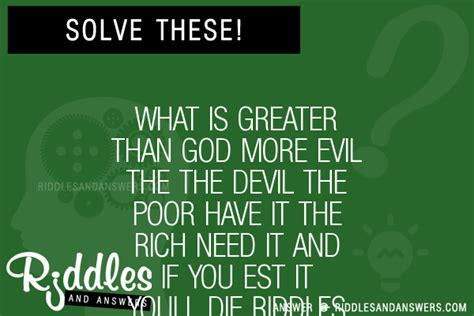 my had 7 puppies riddle 30 what is greater than god more evil the the the poor it the rich need it