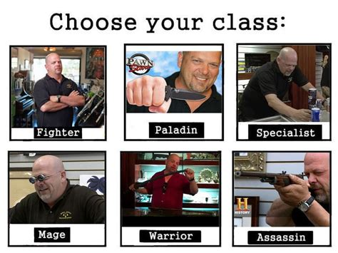 your meme rick harrison from pawn choose your class