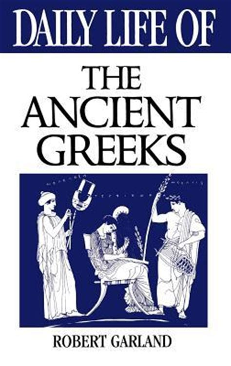 the novel series telling daily business of izakaya daily of the ancient greeks by robert garland