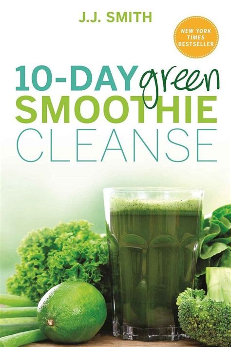 10 Day Detox Recipes by 17 Best Ideas About Smoothie Cleanse On Green