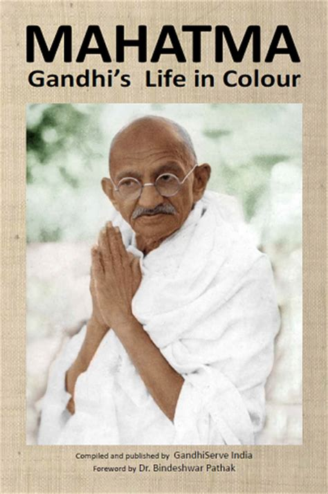 mahatma gandhi mahatma gandhi biography mahatma gandhi mahatma gandhi s life in colour new books published reviews
