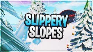slippery slopes fortnite creative codes dropnitecom
