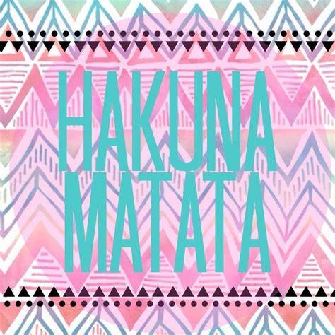 Hakuna Matata Home Screen Wallpaper Quotes Iphone hakuna matata wallpapers wallpaper cave
