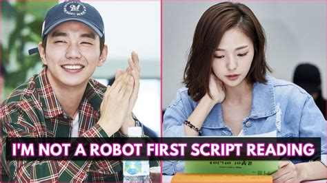 dramacool i m not a robot first script reading of main cast upcoming drama i m not a