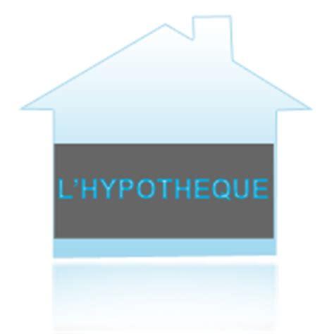 dfinition l hypothque d un immobilier