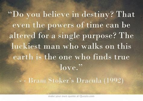 Do You Believe In Fate Essay by 17 Best Images About Bram Stoker S Dracula On Winona Jonathan Rhys Meyers And