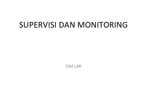 Supervisi Pendidikan 1 supervisi dan monitoring