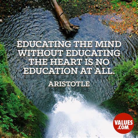 educating  mind  educating  heart   education   aristotle passitoncom