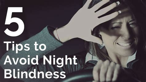How To Fix Night Blindness Safety Work Newsletter
