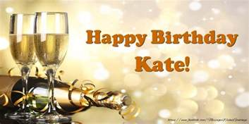 happy birthday kate greetings cards for birthday for