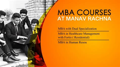 Manav Rachna Mba by Mba At Manav Rachna International