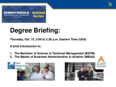 Is Bs And Mba He Same Thing by Erau Degree Briefing Bs Technical Management And Mba In