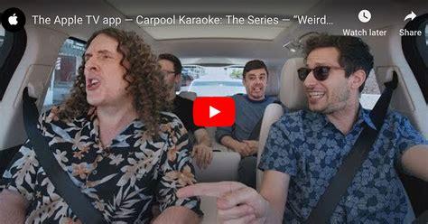 weird al yankovic karaoke weird al yankovic and andy samberg on apple music carpool
