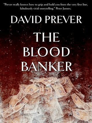 The Blood Bankers The Blood Banker By David Prever Reviews Discussion