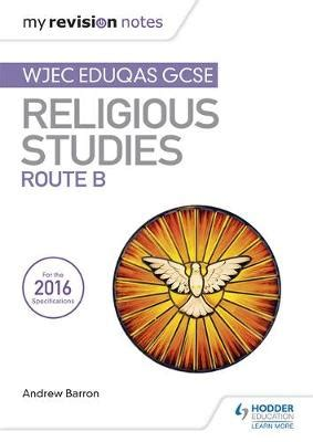 my revision notes wjec 1471883507 revise edexcel edexcel gcse religious studies unit 1 religion and life and unit 8 religion and