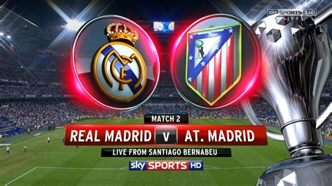 atletico madrid vs real madrid 2015 copa del rey highlights 2 0 fecha y hora del partido real madrid vs atletico de