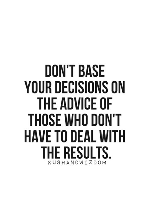decision quotes decisions quote favething