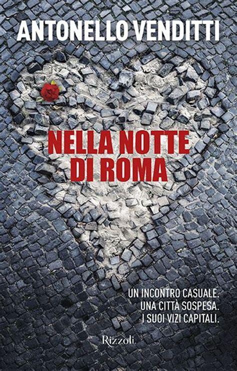 libreria rizzoli roma libri cultura antonello venditti marco polillo david