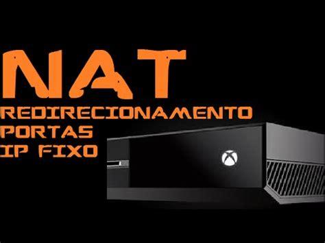 tutorial abrir nat xbox one nat como abrir as portas da live no seu roteador xbox one