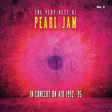 pearl jam best of rearviewmirror greatest hits 1991 2003 by