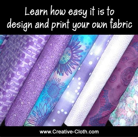 how to design and print your own fabric creative cloth