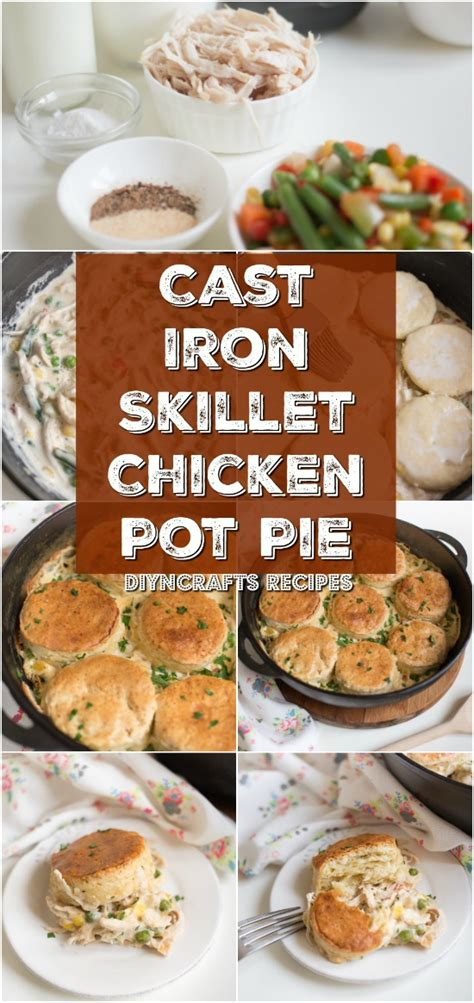 cast iron skillet cookbook 250 cast iron family recipes books easy and delicious cast iron skillet chicken pot pie is