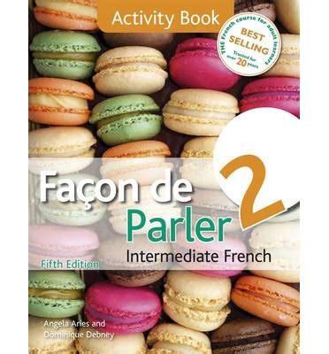 libro faon de parler 2 facon de parler 2 activity book activity book dominique debney 9781444181241