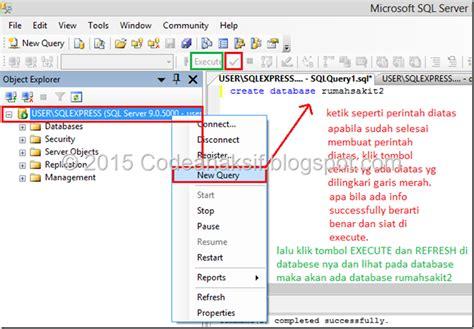 perintah query membuat database cara membuat table di sql server dengan coding baca coding