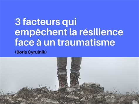 type r transformative resilience for thriving in a turbulent world books 3 facteurs qui emp 234 chent la r 233 silience 224 un
