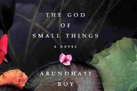 The God Of Small Things is the god of small things going to be a ibnlive