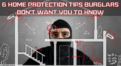 6 home protection tips a burglar won t tell you survivopedia