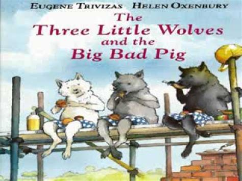 the big bad whaaaat books the three wolves and the big bad pig by eugene