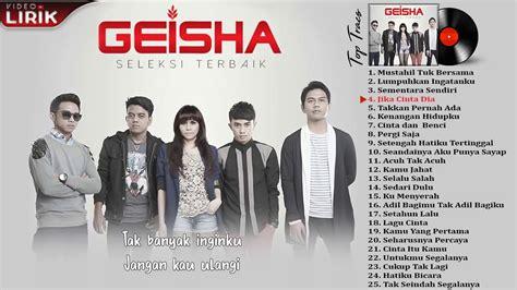 download mp3 geisha ful album geisha lagu hits full album 2009 2017 youtube