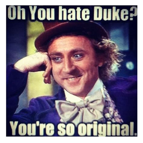 Duke Memes - haters going to hate especially on duke duke basketball