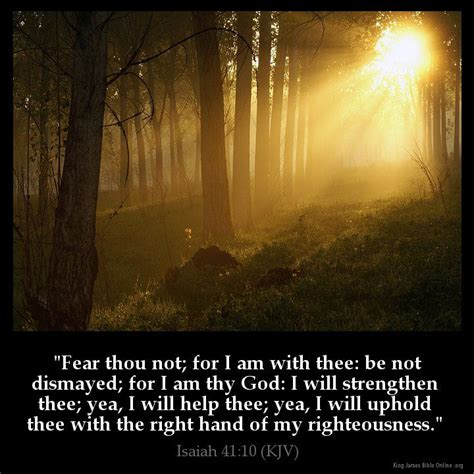 comforting bible verses kjv isaiah 41 10 isaiah 41 10 isaiah 41 and isaiah 41 10 kjv