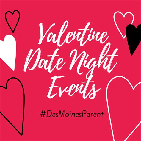 valentines event date events des moines parent things