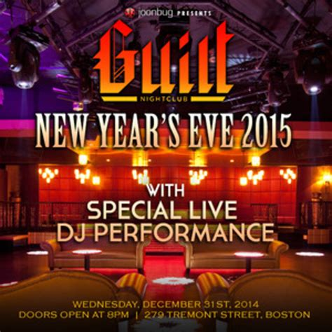 new year activities boston new year s 2015 at guilt guilt boston ma