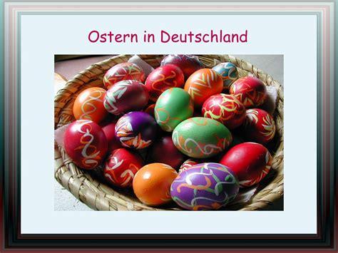 traditionen in deutschland ostern in deutschland ppt herunterladen