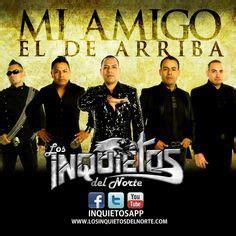 musica de los inquietos del norte 1000 images about mexican band on pinterest norte rock