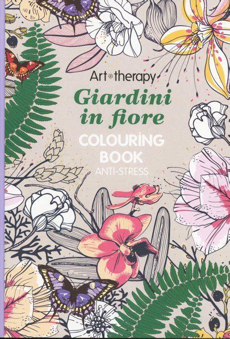 giardini in fiore therapy giardini in fiore di l ippoco