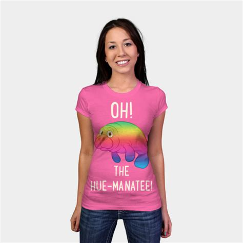Tshirt Oh The Hue Manatee oh the hue manatee t shirt by starfall design by humans